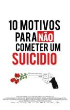 10 Motivos Para Não Cometer Um Suicídio by psychors
