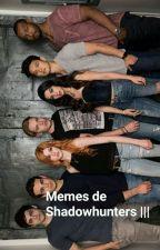 Memes de Cazadores de Sombras 3 by nosoytuperra