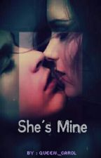 She's Mine by queen_carol