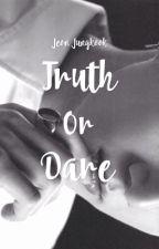 Truth x Dare • Jjk by hanxxprk