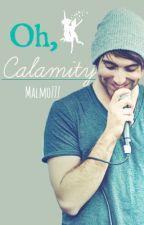 Oh, Calamity (Alex Gaskarth/ ATL fan-fic) by malmo777