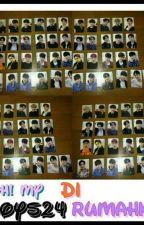 [√]Oh! My Boys24 Di Rumah Ku by iri_guanlin