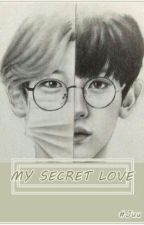 MY SECRET LOVE by KimJuu18