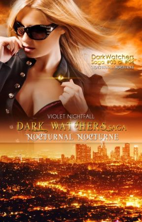 NocturnalNocturne ANTEPRIMA (DW Saga #03) by VioletNightfall