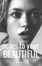 Scars To Your Beautiful by paintyourpainaway