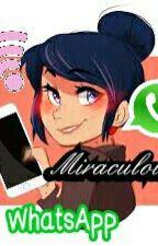 Miraculous WhatsApp [Pausada Temporalmente] by Mari_Barbi