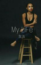 My LiFe 生活 by KS_Dior