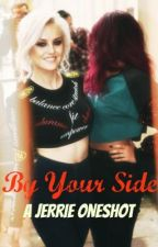 By Your Side- (Jerrie Oneshot) by ben-andjerries