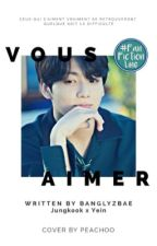 ❥Vous Aimer+「jκγein」 by jjkjyii