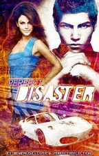 Perfect Disaster by EXTREMEmusiclover