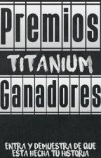Ganadores de los Premios Titanium 2016  by TeamContest