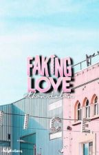 Faking Love E.D by -dolphintwins