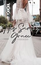 His Saving Grace [ON GOING!] (BFF#3) by psychedelic26