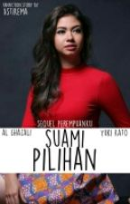 SUAMI PILIHAN by AstiKema