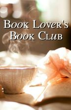 Book Lovers Book Club by obsessed_with_bandsx