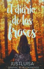 El diario de las frases  by JustLuisa