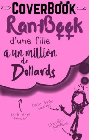 CoverBook et RantBook d'une fille à un million de dollards  by Keredie