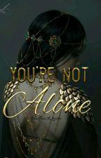 You're not Alone! #Wattys2017 by MelanieLederer