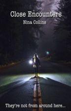 Close Encounters by nina_collins