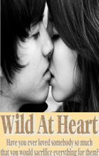 Wild At Heart by Seager99