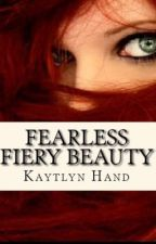 Fearless Fiery Beauty by Kaytlyn_Hand