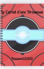 Le Carnet d'une Dresseuse by Natsumi13300
