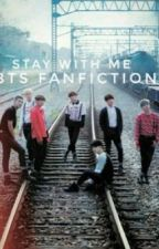 Stay With Me | Bts Fanfiction TAUOLLA by _taehyungbaee