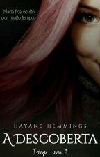 A Descoberta {REVISANDO} #3 by HayaneHemmings
