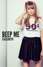 Beep Me - ON HOLD by CassadyH