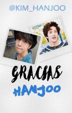 Gracias [HanJoo | YAOI] by Kim_HanJoo