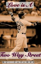 Love is a Two Way Street (Josh Donaldson) by CaTcH44