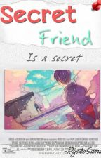 Secret Friend ➸Shizaya by RyokoSama
