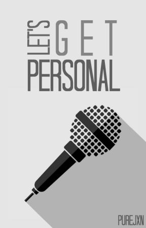Let's Get Personal by PureJxn
