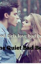 The Quiet Bad Boy by igeteverything08374