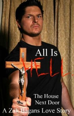 Quot All Is Hell Quot The House Next Door Zak Bagans Love Story