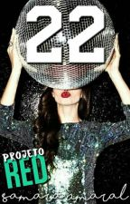 22 [Projeto RED] by saaamaral