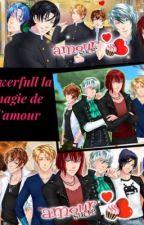 Powerfull La magie de l'amour [Amour sucré] by Sosolys