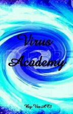 Virus School (A Story/Information/RP Book) by VeeAC3