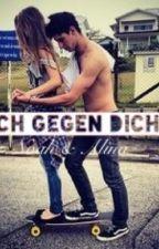 >Ich gegen dich< by Black_or_withe