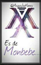 Es de Monbebe... by AegyosJooHoney