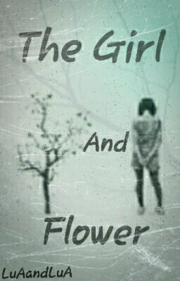 The girl and flower