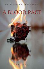 """""""A Blood Pact""""  by annielascio21"""