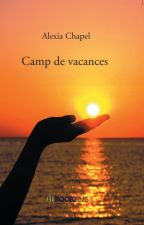 Camp de vacances by AlexiaChapel