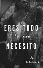 Eres todo lo que necesito -Shawn Mendes-  by katerine-94