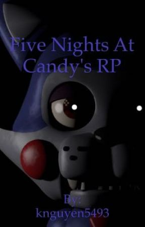 Five Nights At Candy's RP by knguyen5493