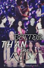 Better Than the Rest (KathNiel) by inspirationalwriter_