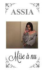 Chronique d'Assia :《Mise à nu》 by chronique_love_nrv