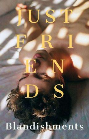 Just Friends (BoyxBoy) by Blandishments