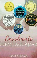Envolvente Permita-se Amar  by MaelySouza9