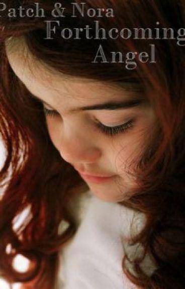 Forthcoming Angel